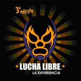 [DEPORTES] Expo Lucha Libre la Experiencia. Programa.