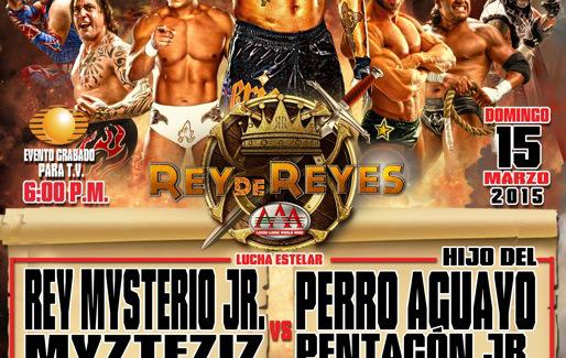 [Deportes] Resultados: AAA Rey de Reyes 2015