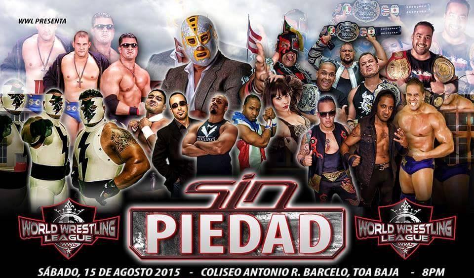 WWL Sin Piedad 15 de agosto Toa Baja